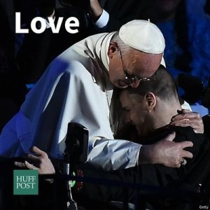 Pope Francis - 2 - Love