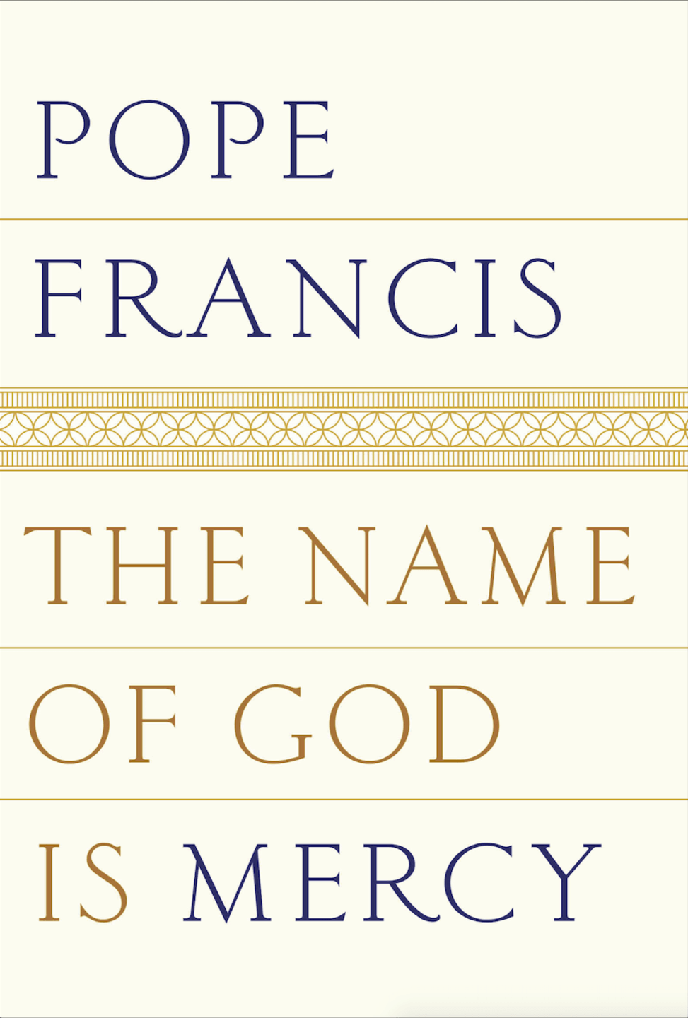 Pope Francis - Name of God
