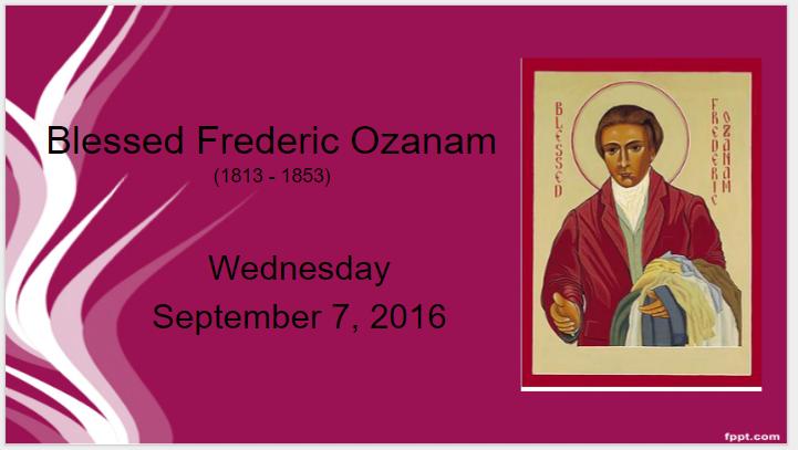 09_07_16_bl-frederic-ozanam_st-o-day