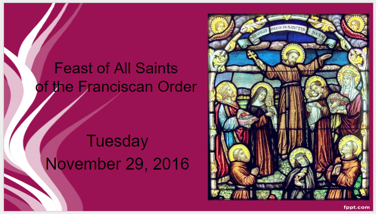 11_29_16_all-franciscan-saints_st-o-day-1